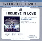 I Believe In Love [Studio Series Performance Track] [Music Download]