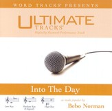 Into The Day - Medium Key Performance Track w/ Background Vocals [Music Download]