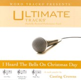 Ultimate Tracks - I Heard The Bells On Christmas Day - as made popular by Casting Crowns [Performance Track] [Music Download]