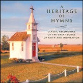 A Heritage of Hymns - Classic Recordings of the Great Songs of Faith and Inspiration [Music Download]