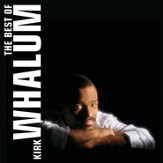 The Best Of Kirk Whalum [Music Download]