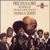 Precious Lord Recordings Of The Great Gospel Songs Of Thomas A. Dorsey [Music Download]