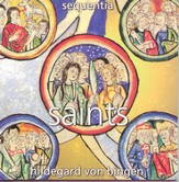 Hildegard von Bingen: Saints [Music Download]