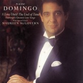 A Love Until the End of Time-Domingo's Greatest Love Songs [Music Download]