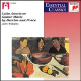 Latin American Guitar Music by Barrios and Ponce [Music Download]