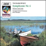 Tchaikovsky: Symphony No. 4 in F minor; Romeo and Juliet [Music Download]
