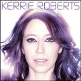 Kerrie Roberts [Music Download]