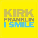 I Smile [Music Download]