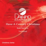 Have A Country Christmas [Music Download]