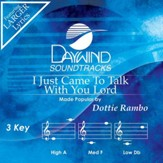 I Just Came To Talk With You, Lord [Music Download]