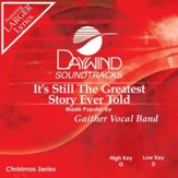 It's Still The Greatest Story Ever Told [Music Download]