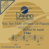 You Are Holy (Prince Of Peace) [Music Download]