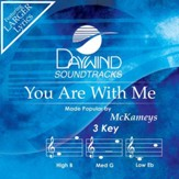 You Are With Me [Music Download]
