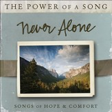 Never Alone: Songs of Hope & Comfort [Music Download]