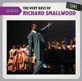 Setlist: The Very Best Of Richard Smallwood LIVE [Music Download]