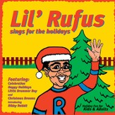 Lil' Rufus Sings For The Holidays [Music Download]