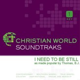 I Need To Be Still [Music Download]