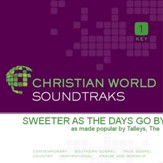 Sweeter As The Days Go By [Music Download]