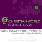 When Answers Aren't Enough [Music Download]