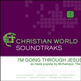 I'M Going Through Jesus [Music Download]