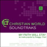 My Faith Will Stay [Music Download]