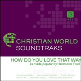 How Do You Love That Way [Music Download]