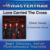 Love Carried The Cross [Performance Tracks] [Music Download]