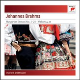 Brahms: Hungarian Dances No. 1-21; Waltzes, Op. 39 for Piano for Four Hands [Music Download]