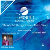 There's Nothing Greater Than Grace [Music Download]