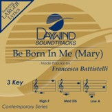 Be Born In Me (Mary) [Music Download]