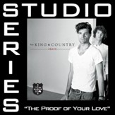 The Proof Of Your Love (Medium Key Track without Background Vocals) [Music Download]