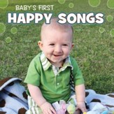 Baby's First Happy Songs [Music Download]