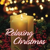 Relaxing Christmas [Music Download]