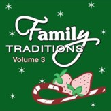 Family Tradidions Vol 3 [Music Download]