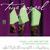 I Shall Live and Not Die [Music Download]