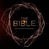 The Bible: Music Inspired By The Epic Mini Series [Music Download]