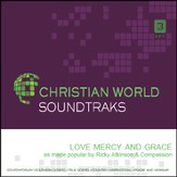 Love Mercy And Grace [Music Download]