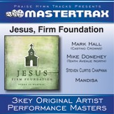 Jesus, Firm Foundation (Medium Without Background Vocals) (Performance Track) [Music Download]