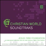 Jesus Firm Foundation [Music Download]