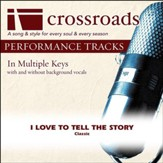 I Love To Tell The Story (Performance Track with Background Vocals in F) [Music Download]