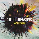 10,000 Reasons (Bless The Lord), Live In Atlanta, GA/2011 [Music Download]