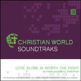 Love Alone Is Worth The Fight [Music Download]