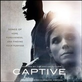 Captive: Music Inspired By The Motion Picture [Music Download]