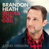 Behold Our God (Radio Version) [Music Download]