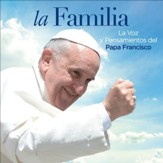 La Familia. La voz y pensamientos del Papa Francisco [Music Download]