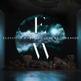 Here as in Heaven [Music Download]