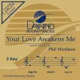Your Love Awakens Me [Music Download]