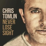 Never Lose Sight [Music Download]