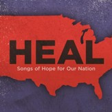 Heal: Songs Of Hope For Our Nation [Music Download]