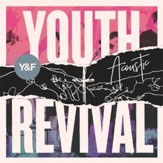 Youth Revival Acoustic [Music Download]